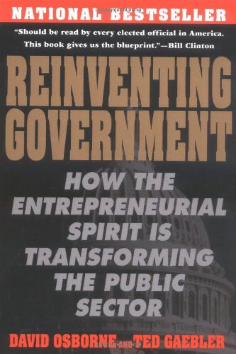Reinventing Government by David Osborne and Ted Gaebler