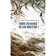 Sobre los huesos de los muertos (Novela)