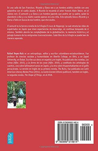 El samurái (Spanish Edition): Rafael Reyes Ruiz, La Pereza Ediciones: 9780999314814: Amazon.com: Books