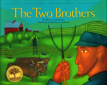 (The Two Brothers (Vermont Folklife Center Children's Book Series))