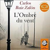 L'Ombre du vent (Le Cimetière des livres oubliés 1)   Carlos Ruiz Zafón