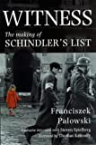 Witness - The Making Of Schindler's List by Franciszek Palowski (20-Jul-1998) Hardcover