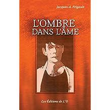 L'ombre dans l'âme (French Edition)