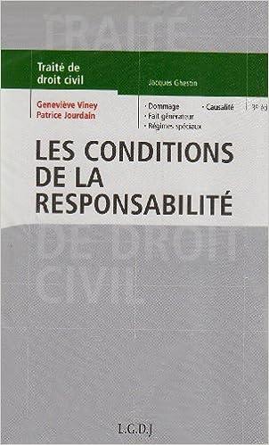 Traité De Droit Civil Les Conditions De La Responsabilité Pdf