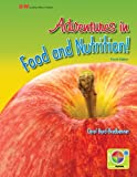Adventures in Food and Nutrition!, Carol Byrd-Bredbenner, 160525763X