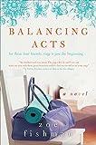 Balancing Acts: A Novel