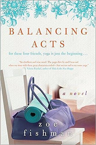 Balancing Acts A Novel Zoe Fishman 9780061711800 Amazon