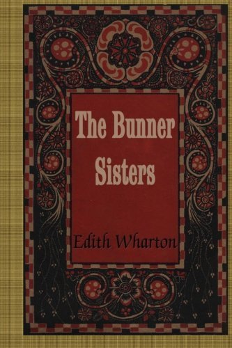 The Bunner Sisters by Edith Wharton (2015-11-26)