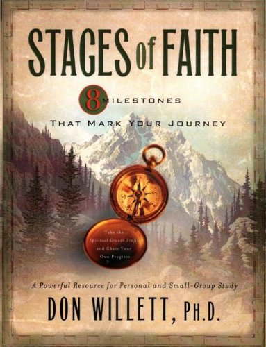 Stages of Faith Workbook: 8 Milestones That Mark Your Journey (Fowler Stages Of Faith)