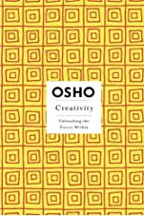 Creativity: Unleashing the Forces Within (Osho Insights for a New Way of Living) Paperback