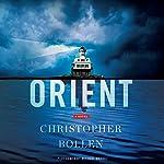 Orient: A Novel | Christopher Bollen