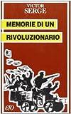 Memorie di un rivoluzionario, 1901-1941