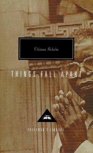Things Fall apart (Everyman's Library Classics & Contemporary Classics)