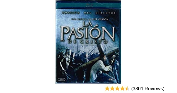 Amazon.com: LA PASION DE CRISTO [THE PASSION OF THE CHRIST] [BLU-RAY] IMPORT [MEL GIBSON & JIM CAVIEZEL] EDICION DEL DIRECTOR: MEL GIBSON & JIM CAVIEZEL: ...