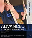 Advanced Circuit Training: A Complete Guide to Progressive Planning and Instructing (Fitness Professionals)