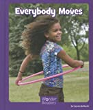 Everybody Moves, Layne deMarin, 1429696117
