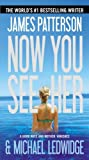 img - for Now You See Her by James Patterson (2013-03-19) book / textbook / text book