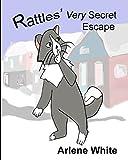 Rattles' Very Secret Escape (Rattles, the Barn Cat)