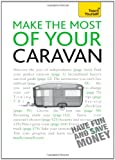 Make the Most of Your Caravan, Rob McCabe, 1444101153