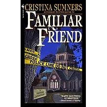Familiar Friend (Divine Mystery)