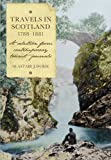 img - for Travels in Scotland, 1788-1881: A Selection from Contemporary Tourist Journals (Scottish History Society 6th Series) (Scottish History Society, Sixth) book / textbook / text book