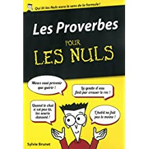 Les Proverbes pour les Nuls, édition poche (French Edition)