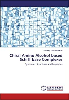 Chiral Amino Alcohol based Schiff base Complexes: Syntheses, Structures and Properties