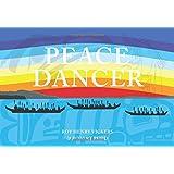 Peace Dancer