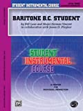 Student Instrumental Course Baritone (B. C. ) Student, Bill Laas and Herman Vincent, 0757982409