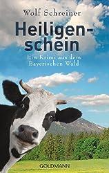Heiligenschein: Ein Fall für Pfarrer Senner 4 - Ein Krimi aus dem Bayerischen Wald