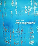 : What is a Photograph?