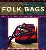 Folk Bags (Folk Knitting series)