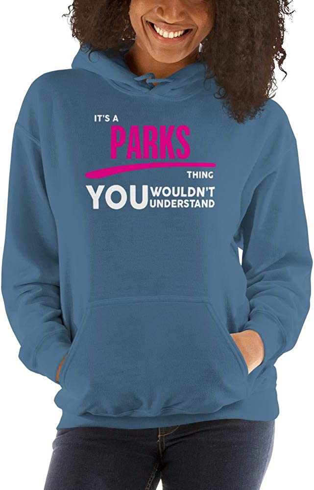 You Wouldnt Understand PF meken Its A Parks Thing