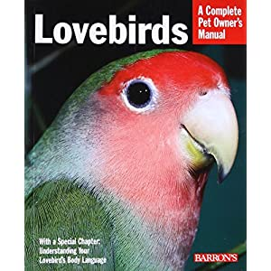 Lovebirds (Complete Pet Owner's Manual) 13