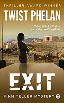 Exit (Finn Teller Corporate Spy Mystery #2) by [Phelan, Twist]
