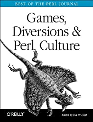Games Diversions & Perl Culture: Best of the Perl Journal