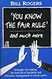 You Know the Fair Rule, Rogers, Bill, 0864310684
