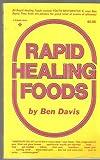 Rapid Healing Foods, Ben Davis, 0137530382