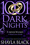 Forever Wicked: A Wicked Lovers Novella (1001 Dark Nights)