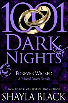 Forever Wicked: A Wicked Lovers Novella (1001 Dark Nights) by [Black, Shayla]