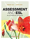 img - for Assessment and ESL: An Alternative Approach book / textbook / text book