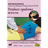 Lectures on Massage by Famous Experts of TCM - Tiredness syndrome by Lu Xian DVD