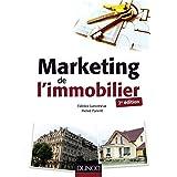 Marketing de l'immobilier - 2e éd. (Documents) (French Edition)