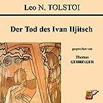 Der Tod des Ivan Iljitsch | Leo N. Tolstoi