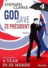 God save ze Président 04 par Stephen Clarke