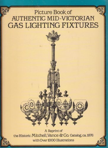 Advise fully Book of Authentic Mid-Victorian Gas-Lighting Fixtures (Dover pictorial archive series)