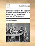 Some Thoughts on the Woollen Manufactures of England, David Bindon, 1140859552