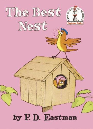 By P.D. Eastman: The Best Nest (Beginner Books(R))