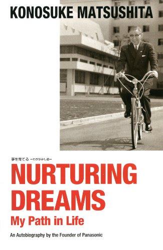 (英文版)夢を育てる―わが歩みし道― NURTURING DREAMS My Path in Life (English Edition)