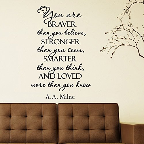 Wall Decal Quote You Are Braver Than You Believe Stronger Than You Seem Smarter Than You Think Vinyl Sticker Bedroom Nursery Home Decor Q093 by FabWallDecals